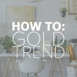 interior design trends 2017 gold